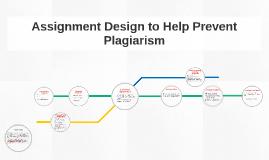 Assignment Design to Help Prevent Plagiarism