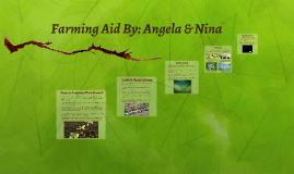 Farming Aid By: Angela & Nina