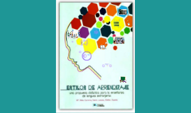 Copy of ESTILOS DE APRENDIZAJE Y ESTILOS DE ENSEÑANZA