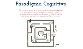 El Paradigma Cognoscitivista