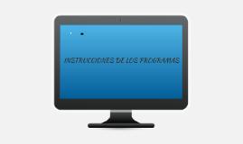 INSTRUCCIONES DE LOS PROGRAMAS