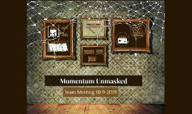 Momentum Unmasked
