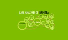 CASE ANALYSIS OF INFINITEA