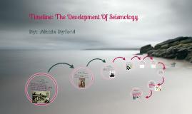 Copy of Development of Seismology
