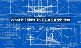 What It Takes To Be An Architect what it takes to be an architectarya  agiwal on
