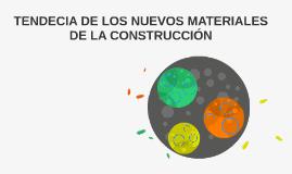NUEVOS MATERIALES DE LA CONSTRUCCIÓN