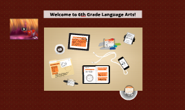 Welcome to 6th Grade Language Arts!