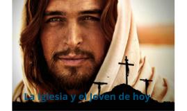 Copia de EL JOVEN Y LA IGLESIA DE HOY