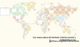 Una nueva cultura del territorio. Criterios sociales y ambie
