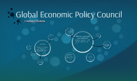 Global Economic Policy Council