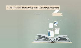 MBSH AVID Mentoring and Tutoring Program