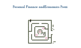 Personal Finance and Economics Prezi