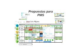 Propuestas para PMS
