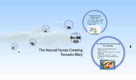 The Natural Forces Creating Tornado Alley