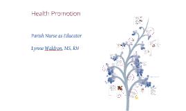 Copy of Parish Nurse as Educator