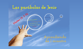 Copy of Las parábolas de Jesús.