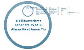 Copy of El Fili Kabanata 35-36