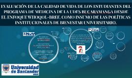 Copy of EVALUACIÓN DE LA CALIDAD DE VIDA DE LOS ESTUDIANTES DEL PROG