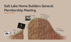 Salt Lake Home Builders General Membership Meeting