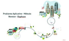 Copy of Método Newton Raphson  - Aplicación a la Ingeniería