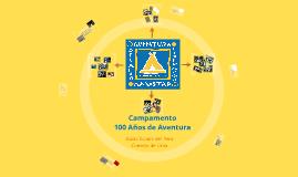 Campamento 100 Años de Aventura - Guías Scouts del Perú