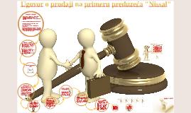 "Copy of Ugovor o prodaji na primeru preduzeća ""Nissal"" Niš"