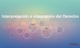 Interpretación e integración del Derecho