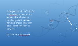 A comparison of LSVT LOUD to assistive communication amplifi