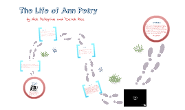 Copy of The Life of Ann Petry