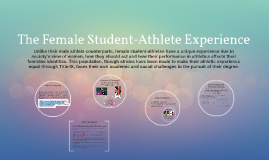 The Female Student-Athlete Experience