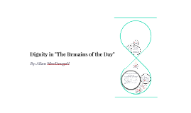 "Dignity in ""The Remains of the Day"""