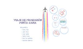 Viaje de Promoción a Punta Cana!