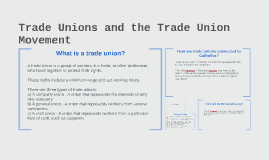 Trade Unions and the Trade Union Movement