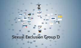 Copy of Sexual Exclusion D
