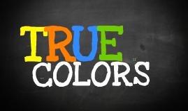 Copy of True Colors