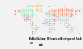 United Nations Millennium Goals