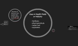 Uses in Health Fields