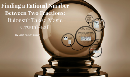 Finding a Rational Number Between Two Fractions: