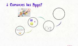 ¿ Conoces las Apps?