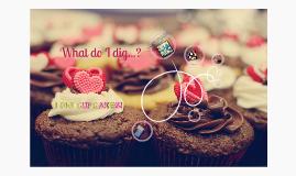 I DIG Cupcakes!