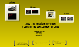 The Development of Jazz