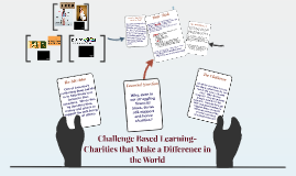 Challenge Based Learning-Charities that Make a Difference in