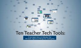 Ten Teacher Tech Tools