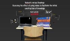 Vodcasts versus Readings: