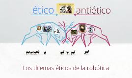 Los dilemas éticos de la robótica