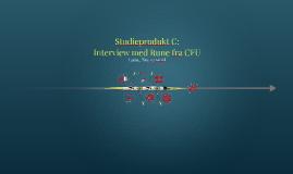 Interview med Rune fra CFU