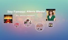 Soy Famoso: Alexis Bledel
