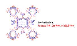 Flush Products