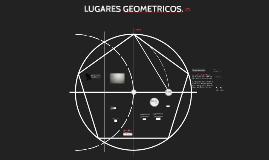 LUGARES GEOMETRICOS.