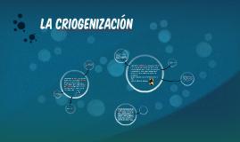 La criogenización